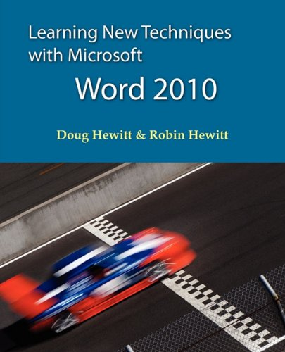Learning New Techniques with Microsoft Word 2010