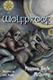 img - for Wolfproof by Maureen Doyle McQuerry (2006-08-29) book / textbook / text book