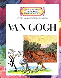 Van Gogh (Getting to Know the World's Greatest Artists)
