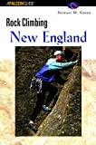 Rock Climbing New England (A Falcon Guide)