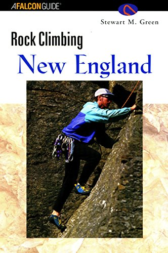 Rock Climbing New England (A Falcon Guide)