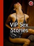 VIP Sex Stories