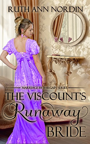 The Viscount's Runaway Bride (Marriage by Bargain Book 1)