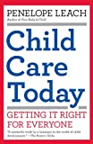Child Care Today, Penelope Leach, 1400077214