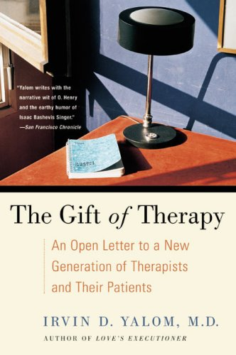 The gift of therapy kindle edition by irvin yalom health the gift of therapy by yalom irvin negle Choice Image
