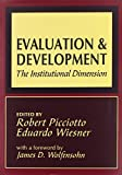 img - for Evaluation and Development: The Institutional Dimension (World Bank Series on Evaluation and Development) book / textbook / text book