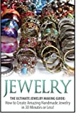 Jewelry: The Ultimate 2 in 1 Jewelry Making - Best Reviews Guide