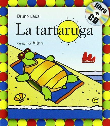 Gallucci: LA Tartaruga + CD (Small Board Book) (Italian Edition)