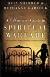 img - for A Woman's Guide to Spiritual Warfare: Protect Your Home, Family and Friends from Spiritual Darkness book / textbook / text book