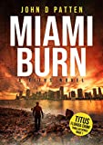 Miami Burn: A Titus Novel (Titus Florida Crime Thriller Series Book 1)