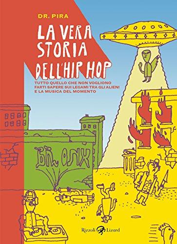 La vera storia dell'hip hop (Italian Edition) ()