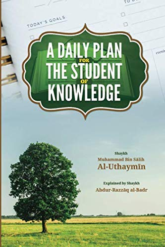 A Daily Plan for the Student of Knowledge