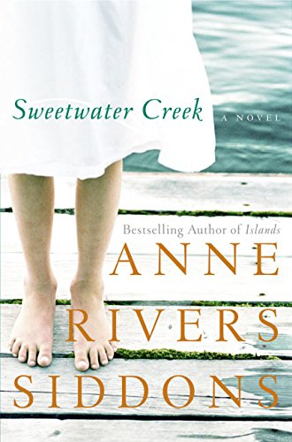 Sweetwater Creek by Anne Rivers Siddons