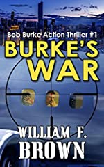 Burke's War: Bob Burke Suspense Thriller #1 (Bob Burke Action Adventure Novels)