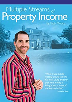 Multiple Streams of Property Income by [Moore, Rob]