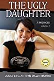 The Ugly Daughter, Julia Legian, 1495437108