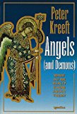 Angels and Demons: What Do We Really Know about Them?