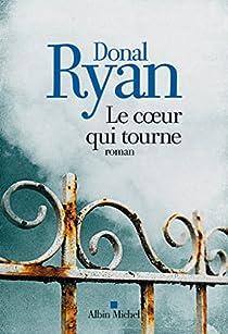 Le Coeur qui tourne par Ryan