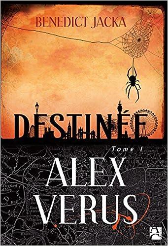 Alex Verus [Anne Carrière] (1) : Destinée