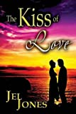 The Kiss of Love, Jel Jones, 1630842079