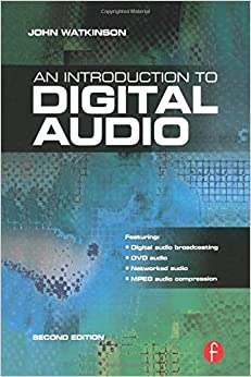 Introduction to Digital Audio, Second Edition
