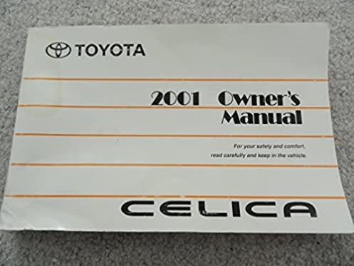 2001 toyota celica owners manual amazon com books rh amazon com toyota celica service manual pdf toyota celica user manual 2004