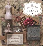 The Flea Markets of France, Sandy Price, 1892145596