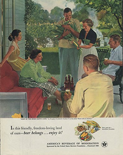 First of the Home Grown Corn by Douglass Crockwell - Beer Belongs ad 1952 ()