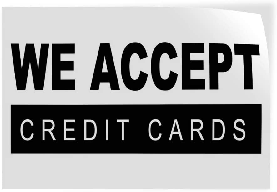 Decal Sticker Multiple Sizes We Accept Credit Cards Business Style R Business We Accept Credit Cards Outdoor Store Sign White Set of 5 27inx18in