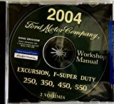2004 FORD TRUCK REPAIR SHOP and SERVICE MANUAL Excursion, F-Super Duty 250, 350, 450, 550