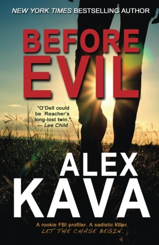 Before Evil (The Prequel): (a Maggie O'Dell Novel) (Volume 1)