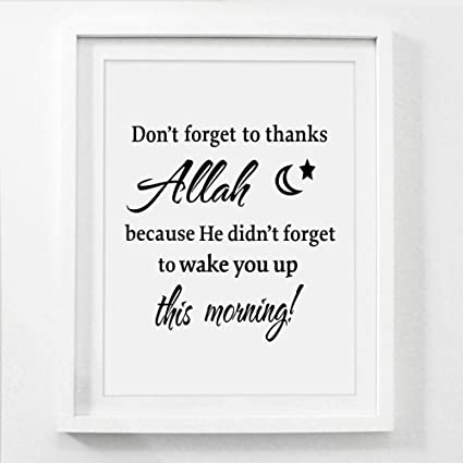 Amazon Com Dzxgy Don T Forget To Thank Allah Islamic Canvas