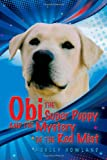Obi the Super Puppy and the Mystery of the Red Mist, Ashley Howland, 1612042783