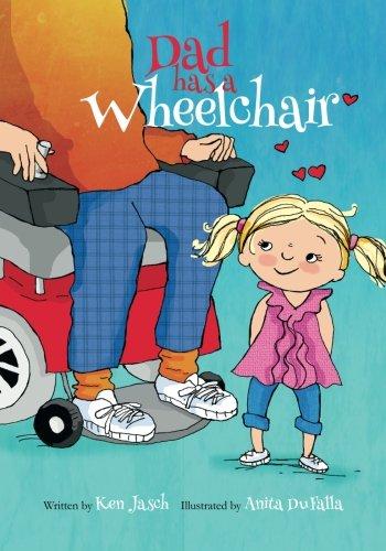 Has Wheels - Dad Has a Wheelchair