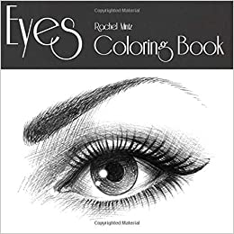 Amazoncom Eyes Coloring Book Color 30 Beautiful Women
