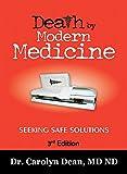 Death by Modern Medicine: Seeking Safe Solutions: 3rd Edition