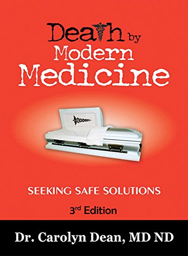 Modern Medicine - Death by Modern Medicine: Seeking Safe Solutions: 3rd Edition