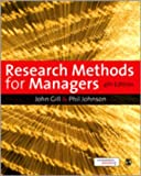 Research Methods for Managers, Gill, John and Clark, Murray, 1847870937