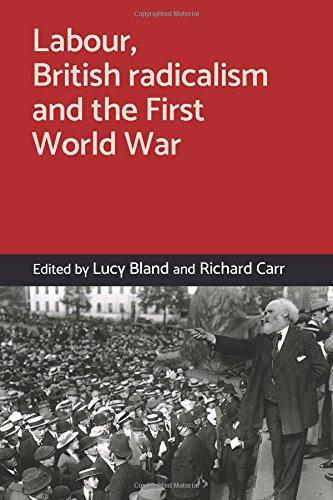 Labour, British radicalism and the First World War