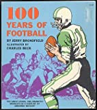 img - for 100 years of football book / textbook / text book