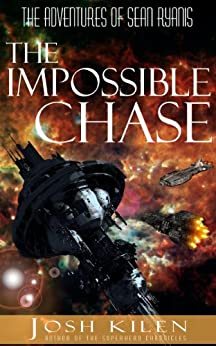 The Adventures of Sean Ryanis & The Impossible Chase (Tell Me A Story Bedtime Stories for Kids Book 2) by [Kilen, Josh]
