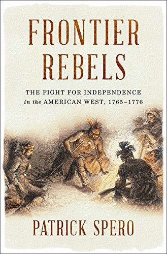 Frontier Rebels: The Fight for Independence in the American West, ()