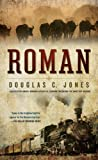Roman, Douglas C. Jones, 045123667X