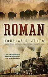 Roman: A Novel of the West