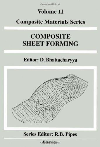 Composite Sheet Forming (Composite Materials Series)
