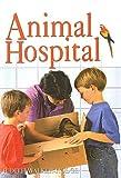 Animal Hospital, Judith Walker-Hodge, 0756940656