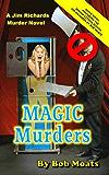 Magic Murders (Jim Richards Murder Novels Book 6)