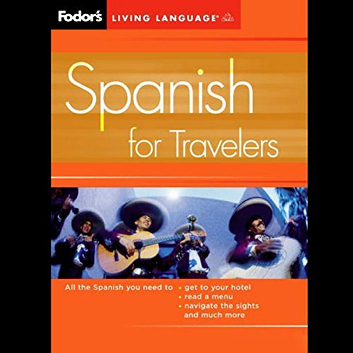 Fodor's Spanish for Travelers Audiobook [Free Download by Trial] thumbnail