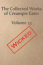 The Collected Works of Creampie Eater Volume 33