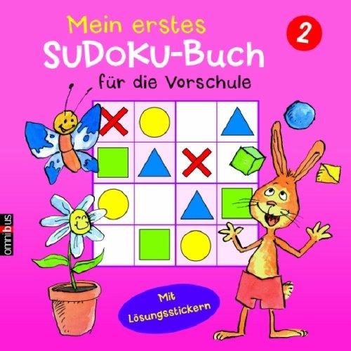 Mein erstes Sudoku-Buch für die Vorschule 2: Ab 5 - Mit Lösungsstickern
